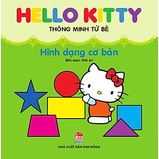 Hello Kitty Thông Minh Từ Bé - Hình Dạng Cơ Bản (Tái Bản)
