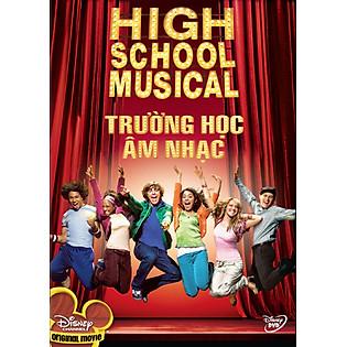 Trường Học Âm Nhạc - High School Musical 1 (DVD)