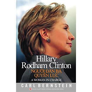 Hillary Rodham Clinton - Người Đàn Bà Quyền Lực