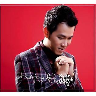 HỒ TRUNG DŨNG - XUÂN THÊNH THANG (CD)