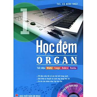 Học Đệm Organ - Tập 1 (Kèm CD)