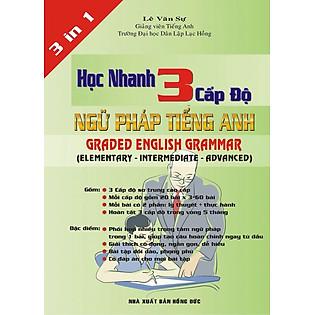 Học Nhanh 3 Cấp Độ Ngữ Pháp Tiếng Anh