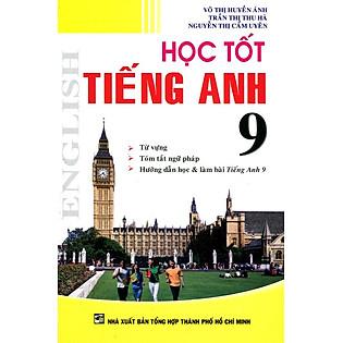 Học Tốt Tiếng Anh Lớp 9