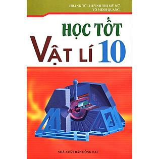 Học Tốt Vật Lí Lớp 10