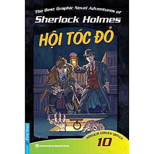 Những Cuộc Phiêu Lưu Kỳ Thú Của Sherlock Holmes - Tập 10 (Hội Tóc Đỏ)