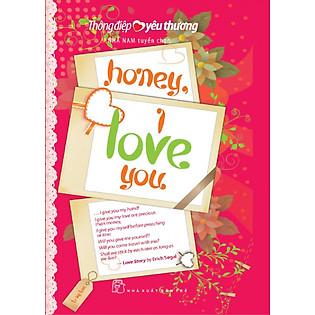 """""""Thông Điệp Yêu Thương - Honey, I Love You"""""""