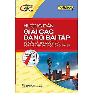 Hướng Dẫn Giải Các Dạng Bài Tập Từ Các Kỳ Thi Quốc Gia Tốt Nghiệp ĐH - CĐ