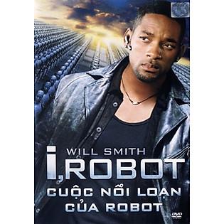 """""""Cuộc Nổi Loạn Của Robot - I,Robot (DVD9)"""""""