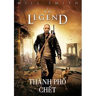 Thành Phố Chết - I Am Legend(DVD9)