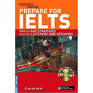 Prepare For IELTS: Skill And Strategies Book One: Listening And Speaking (Không Kèm CD)