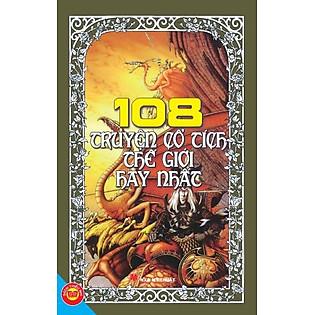 108 Truyện Cổ Tích Thế Giới Hay Nhất (Tái Bản)
