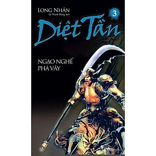 Diệt Tần- Ngạo Nghễ Phá Vây (Tập 3)