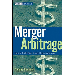 Merger Arbitrage: How To Profit From Event-Driven Arbitrage (Wiley Finance)