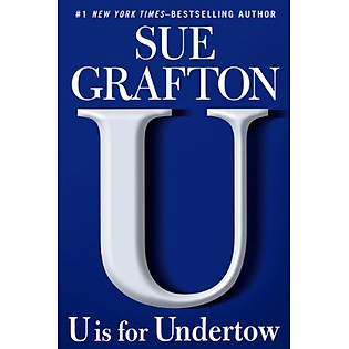 U Is For Undertow (Kinsey Millhone Mystery)