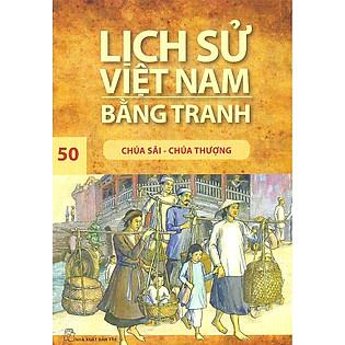 Lịch Sử Việt Nam Bằng Tranh Tập 50: Chúa Sãi - Chúa Thượng