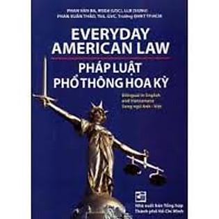 Pháp Luật Phổ Thông Hoa Kỳ (Song Ngữ Anh-Việt)