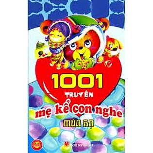 1001 Truyện Mẹ Kể Con Nghe - Mùa Hạ
