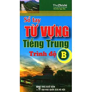 Sổ Tay Từ Vựng Tiếng Trung Trình Độ B
