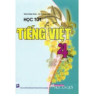 Học Tốt Tiếng Việt Lớp 4 - Tập 2