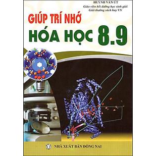 Giúp Trí Nhớ Hóa Học Trung Học Cơ Sở 8 - 9