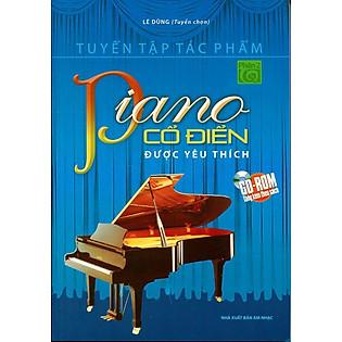 Tuyển Tập Tác Phẩm Piano Cổ Điển Được Yêu Thích Phần 2 (Kèm CD)