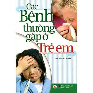 Các Bệnh Thường Gặp Ở Trẻ Em