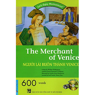 Let's Enjoy Masterpieces! - The Merchant Of Venice: Người Lái Buôn Thành Venice  (Kèm CD)