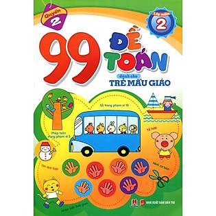 99 Đề Toán Dành Cho Trẻ Mẫu Giáo - Phép Tính Trong Phạm Vi 10
