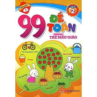 99 Đề Toán Dành Cho Trẻ Mẫu Giáo - Phép Tính Trong Phạm Vi 100