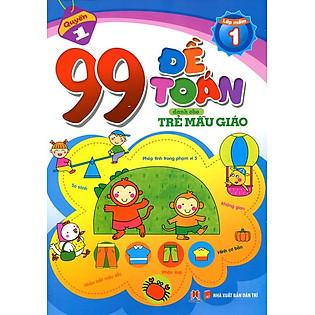 99 Đề Toán Dành Cho Trẻ Mẫu Giáo - Phép Tính Trong Phạm Vi 5
