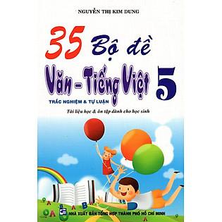35 Bộ Đề Văn - Tiếng Việt Lớp 5