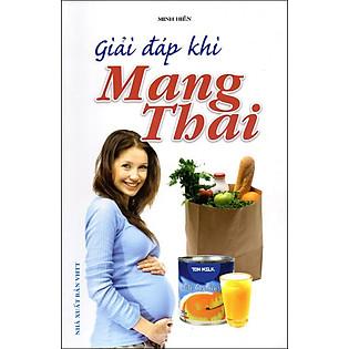 Giải Đáp Khi Mang Thai