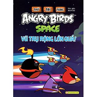 Thử Tài Cùng Angry Birds - Vũ Trụ Rộng Lớn Quá