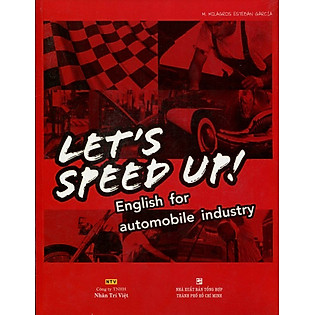Let's Speed Up - English For Automobile Industry (Kèm CD)