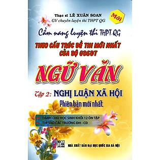 Cẩm Nang Luyện Thi THPT Quốc Gia Ngữ Văn (Tập 2)