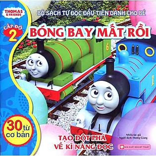 Thomas & Friends (Cấp Độ 2) - Bóng Bay Mất Rồi