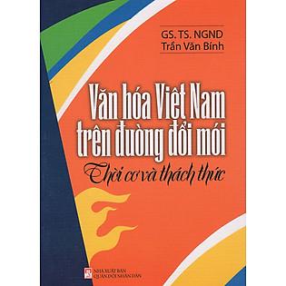 Văn Hóa Việt Nam Trên Đường Đổi Mới
