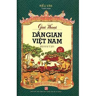 Giai Thoại Văn Học Dân Gian Việt Nam (Tập 1)
