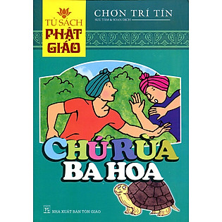 Tủ Sách Phật Giáo - Chú Rùa Ba Hoa