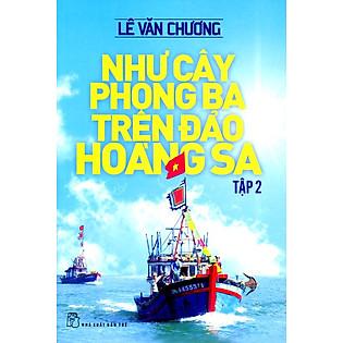 Như Cây Phong Ba Trên Đảo Hoàng Sa (Tập 2)