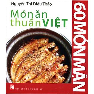 Món Ăn Thuần Việt - 60 Món Mặn