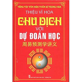 Chu Dịch Với Dự Đoán Học