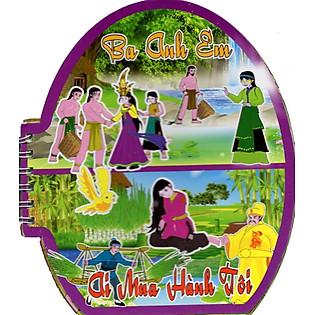 Tranh Truyện Cổ Tích Việt Nam:Ba Anh Em - Ai Mua Hành Tôi