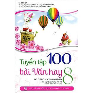 Tuyển Tập 100 Bài Văn Hay Lớp 8