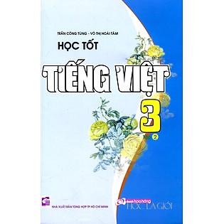 Học Tốt Tiếng Việt Lớp 3 - Tập 2
