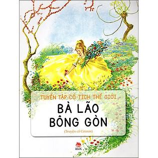 Truyện Cổ Tích Thế Giới: Bà Lão Bông Gòn