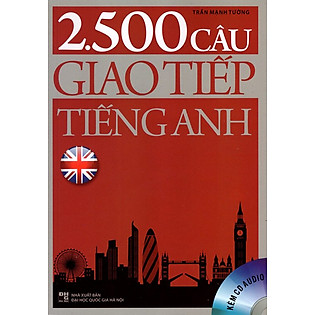 2500 Câu Giao Tiếp Tiếng Anh (Kèm CD)