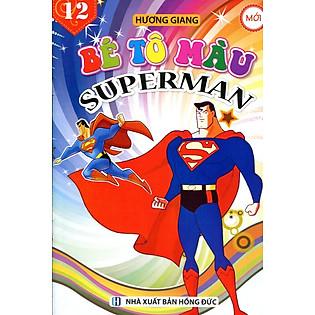 Bé Tô Màu (Tập 12) - Superman