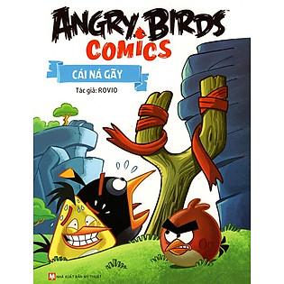 Angry Birds Comics - Cái Ná Gãy