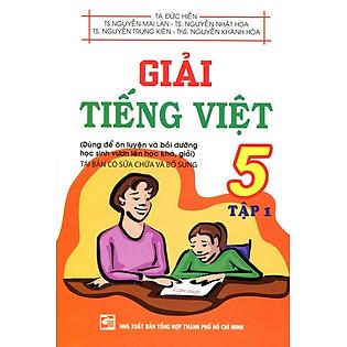 Giải Tiếng Việt Lớp 5 (Tập 1)